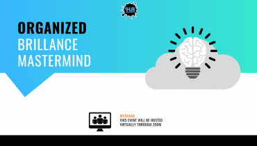 ORGANIZED BRILLIANCE MASTERMIND WEBINAR