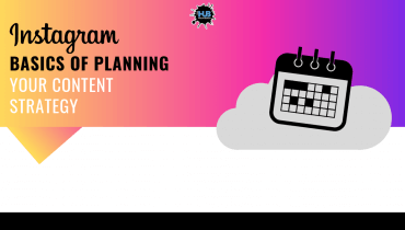 INSTAGRAM BASICS OF PLANNING YOUR CONTENT STRATEGY