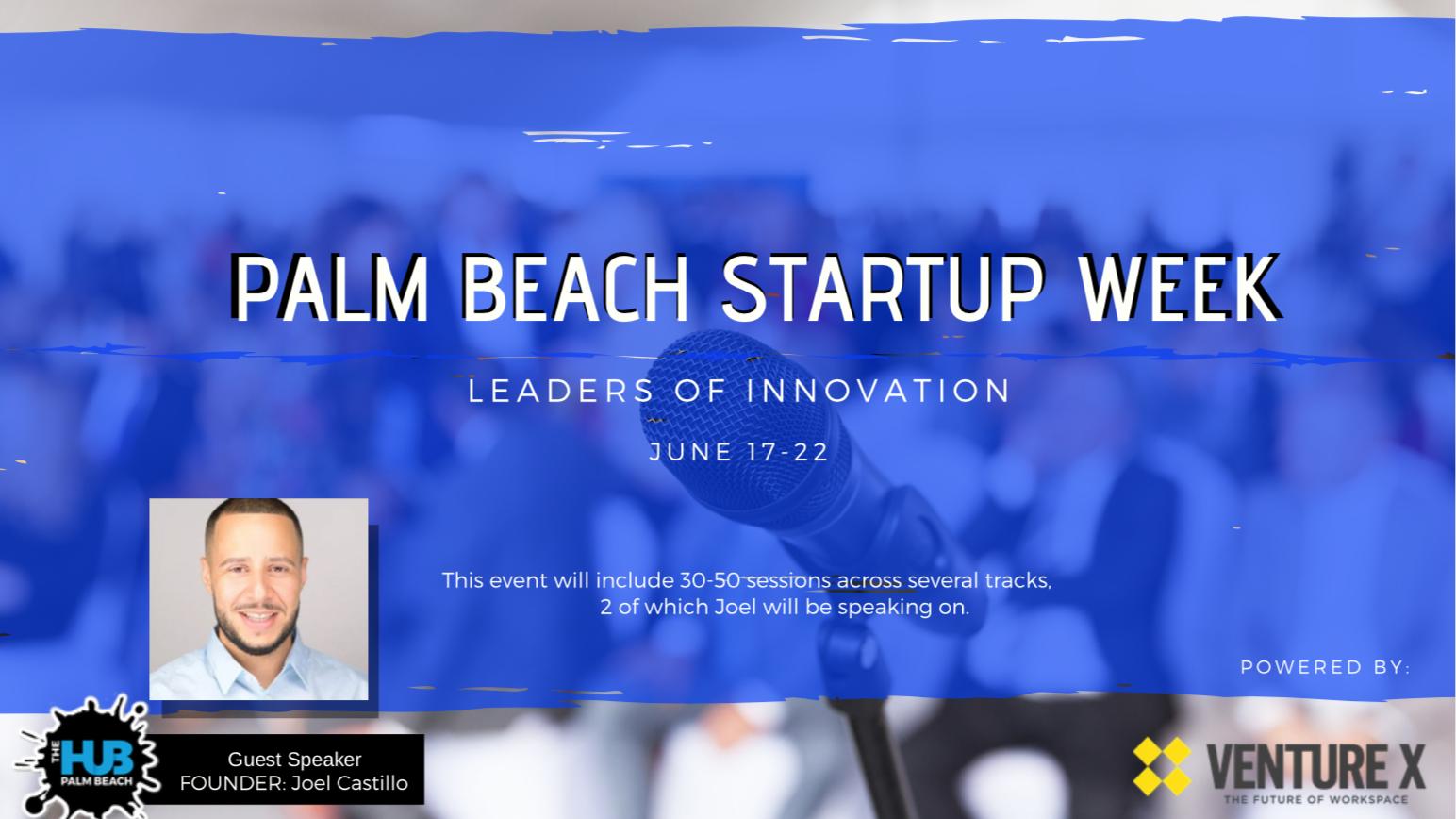 PALM BEACH STARTUP WEEK: LEADERS OF INNOVATION